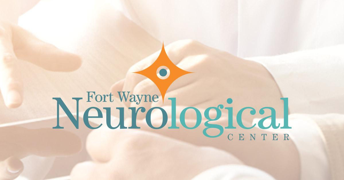 Fort Wayne Neurological Center   Advanced Neurological Care